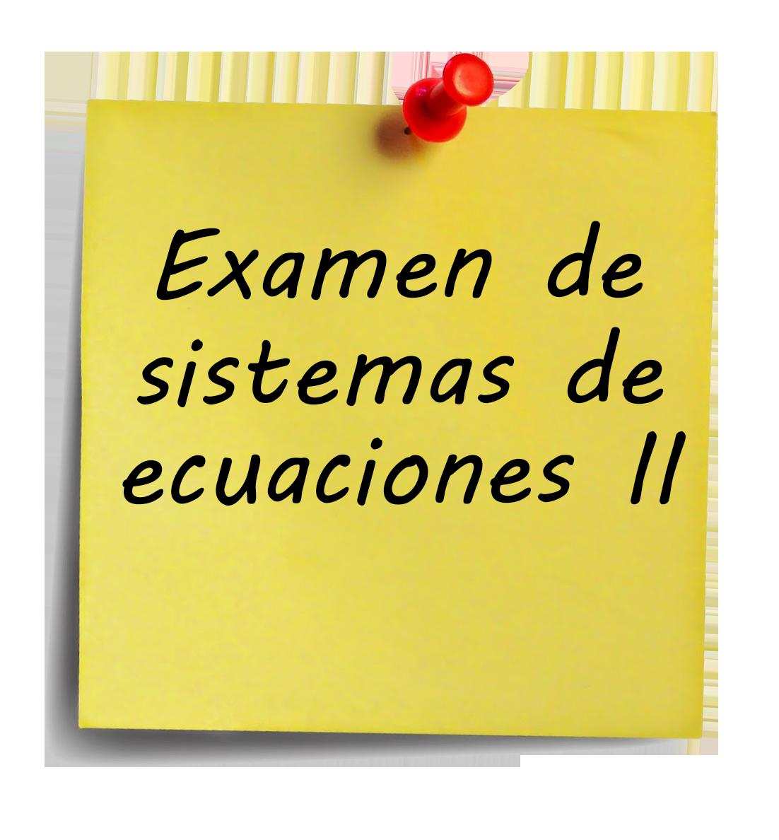 examen-de-sistemas-de-ecuaciones-ii